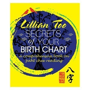 Lillian Too-Secrets of Your Birth Chart