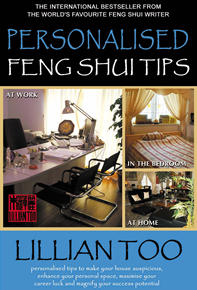 Lillian Too Personalised Feng Shui Tips (REPRINT)