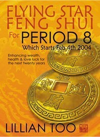 Flying Star Feng Shui for Period 8 by Lillian Too