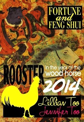 Lillian Too & Jennifer Too Fortune & Feng Shui 2014 - Rooster