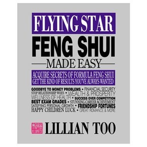 Lillian Too-Flying Star Feng Shui Made Easy