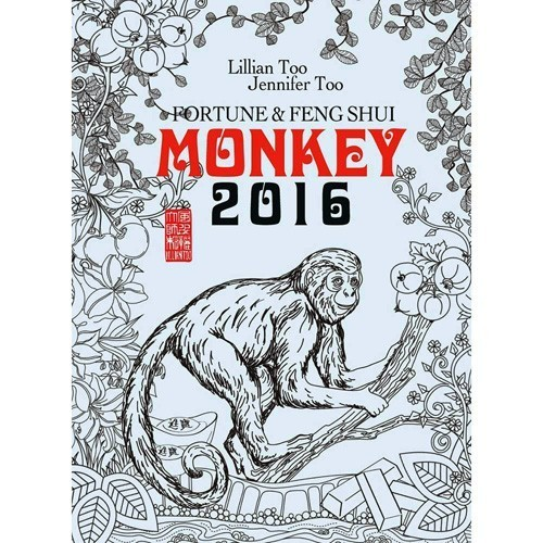 Lillian Too & Jennifer Too Fortune & Feng Shui 2016 - Monkey