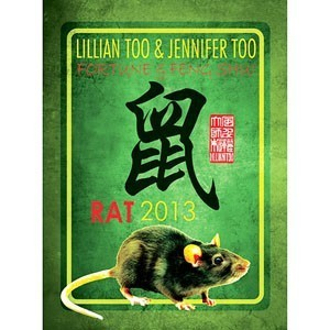 Lillian Too & Jennifer Too Fortune & Feng Shui 2013 - Rat